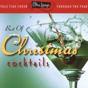 Ultra Lounge Christmas Cocktails